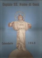 CAL30---  CALENDARIO, 1949,  OSPIZIO SS. NOME DI GESU', NAPOLI. - Calendari