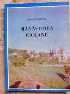 Roumain - MANASTIREA CIOLANU Epifanie NOROCEL 1987 - Monastère - Résumé 10 Pages En Français Allemand Anglais - Livres, BD, Revues
