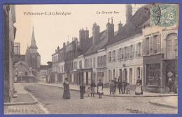 CPA Animée Commerce La Grande Rue VILLENEUVE L'ARCHEVEQUE 89 - Villeneuve-l'Archevêque