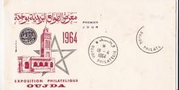 ENVELOPPE 1èr JOUR OUJDA EXPOSITION PHILATELIQUE 1964 - Marruecos (1956-...)