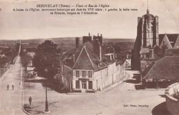SEIGNELAY PLACE ET RUE DE L EGLISE - Seignelay