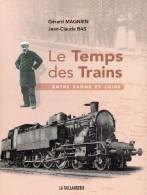 LE TEMPS DES TRAINS - 4. 1789-1914