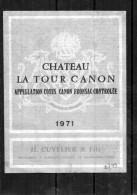 BORDEAUX - Fronsac- Chateau - La Tour Canon 1971 - Bordeaux