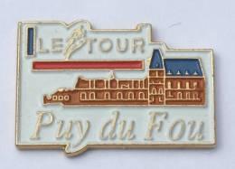Pin´s LE TOUR DE FRANCE - PUY DU FOU - Le Logo  Du Tour - Château - Starpin´s - F504 - Cycling