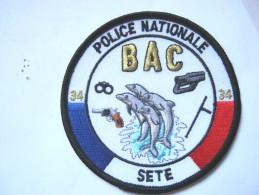 INSIGNE TISSUS PATCH  POLICE NATIONALE LA BAC DE SETE 34 ETAT EXCELLENT - Police & Gendarmerie