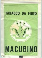 MACUBINO - TABACCO DA FIUTO -BUSTA Gr.10 - NATO NELLE VENEZIE NEL XVII SECOLO, BUSTA ORIGINALE INTEGRA, - Altri
