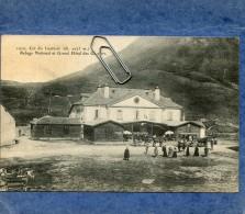 COL DU LAUTARET -05- REFUGE NATIONAL ET GRAND HOTEL DES GLACIERS - Autres Communes