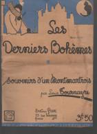 Les Derniers Bohèmes, Souvenirs D'un Montmartrois Par Louis Tournayre  1941 (F.0355) - Livres, BD, Revues