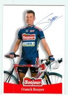 Franck BOUYER , Autographe Manuscrit, Dédicace .  2 Scans. Cyclisme. Bonjour - Cyclisme