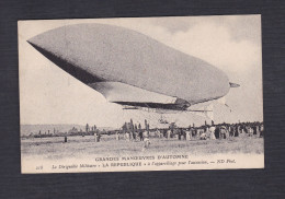 Grandes Manoeuvres D' Automne - Le Dirigeable Militaire Republique à L'appareillage Pour L' Ascension ND Phot 218 - Zeppeline