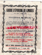 87 - BELLAC - BUVARD CAISSE EPARGNE LIMOGES -12 RUE D' ISLY- MAGNAC LAVAL-AIXE-BESSINES-CHALUS-LAURIERE-NEXON-EYMOUTIERS - Banque & Assurance