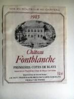 816 - Château Fontblanche 1983 Premières Côtes De Blaye - Bordeaux