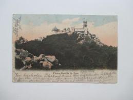 AK Portugal 1904 Cintra.- Castello De Pena. Schloß / Burg. - Portugal