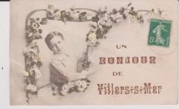 Calvados :  VILLERS  SUR  MER  : Un  Bonjour - Villers Sur Mer