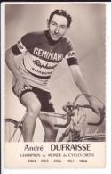 Carte Photo : André DUFRAISSE - Champion Du Monde De Cyclo-Cross 1954 - 1955 -1956 - 1957 - 1958 - Equipe GEMINIANI - Cyclisme