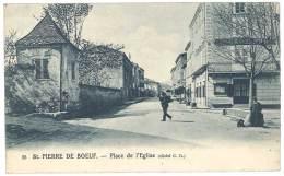 Cpa Saint Pierre De Boeuf - Place De L'église - France