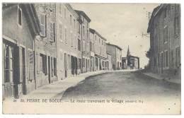 Cpa Saint Pierre De Boeuf - La Route Traversant Le Village - France