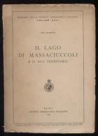 RARO LIBRO DEL 1956 - IL LAGO DI MASSACIUCCOLI (VIAREGGIO LUCCA PISA) - Hunting & Fishing