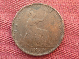 GRANDE BRETAGNE Monnaie 1/2 Penny 1876 H - Grande-Bretagne
