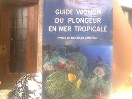 Alain Perrier Pour Guide Vagnon Du Plongeur En Mer Tropicale - Culture