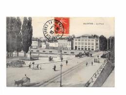CPA - SAINTES -Le Pont , écrite En 1907 - Saintes