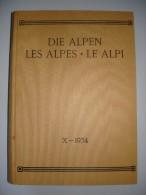 DIE ALPEN-LES ALPES-LE ALPI → Monatszeitschrift Des Schw.Alpenclup X-1934 ►480 Seiten Pures Wissen◄ - Alte Bücher