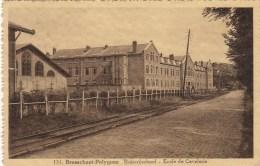 Brasschaet  Polygone -   Ecole De Cavalerie - Kazerne