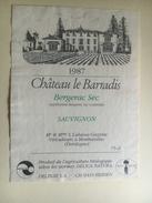 839 - Château Le Barradis Bergerac 1987 - Bordeaux