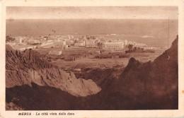 "05611 ""SOMALIA  - AFRICA ORIENTALE - MERCA - LA CITTA' VISTA DALLA DUNA"" . CART. POST. ORIG. SPEDITA 1932. - Somalia"