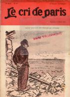 LE CRI DE PARIS - N° 987- 27 FEVRIER 1916-IMPOTS GUERRE-URODONAL -POILU-MAGASINS DUFAYEL- PARIS - RUE CLIGNANCOURT- - Books, Magazines, Comics