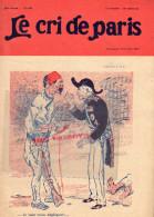 LE CRI DE PARIS -N° 966-3-10-1915- ORIENTALE- CIGARETTES ZIG-ZAG-CINEMA -MAGASINS DUFAYEL- PARIS - RUE CLIGNANCOURT- - Books, Magazines, Comics