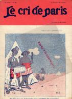 LE CRI DE PARIS -N°939- 28-3-1915- CANNIBALE-LAMPE Z- LACARRIERE-MAGASINS DUFAYEL- PARIS - RUE CLIGNANCOURT- - Books, Magazines, Comics