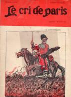 LE CRI DE PARIS -N°918- 1-11-1915-SAJOU- COSAQUE-BELLE JARDINIERE-MAGASINS DUFAYEL- PARIS - RUE CLIGNANCOURT- - Books, Magazines, Comics