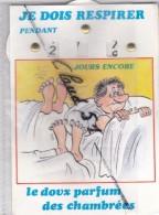 Humour Militaire;Compte à Rebours:Je Dois Respirer Pendant X X Xjours Encore :le Doux Parfum Des Chambrées - Humour