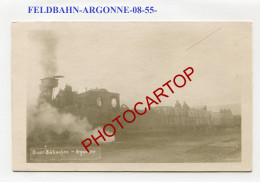 FELDBAHN-ARGONNE-Locomotive-Train-Carte Photo Allemande-Guerre 14-18-1 WK-Militaria-France-08-55-- - Oorlog 1914-18