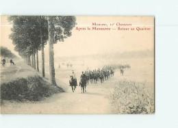 Après La Manoeuvre  - Retour Au Quartier - MOULINS 10è Chasseurs à Cheval -  2 Scans - Manovre
