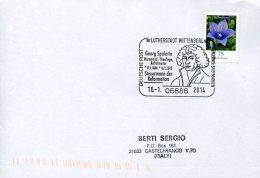 9595 GERMANY Special Postmark 2014 Lutherstadt, Georg Spalatin  (martin Luther) Reform - Célébrités