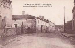 52 BETANCOURT LA FERREE  Coin Du VILLAGE  Grande Rue MONUMENT Aux MORTS  MAIRIE - Francia