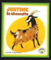 Collection PREMIERS LIVRES : Justine La CHEVRETTE //Gerda Muller - Ill. Résie Pouyanne - Livres, BD, Revues