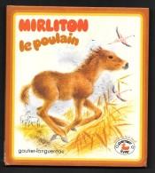 Collection PREMIERS LIVRES : Mirliton Le POULAIN //Marcelle Vérité - Ill. Romain Simon - Livres, BD, Revues