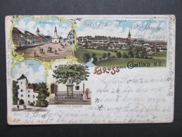 AK GMÜND Litho 1899 /// D*20533 - Gmünd
