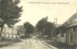CPA SERAINCOURT - ARDENNES - CENTRE - ROUTE NATIONALE - Autres Communes