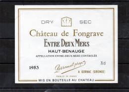 BORDEAUX - Entre Deux Mers Chateau - De Fongrave 1983 - Bordeaux