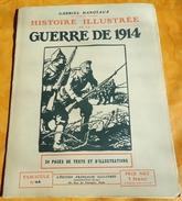 HISTOIRE ILLUSTREE 1914 N° 44 , SUR LE FRONT ORIENTAL . PAR GABRIEL HANOTAUX DE L'ACADEMIE FRANCAISES . ETAT CORRECT POU - French