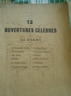 PARTITION DE 12 OUVERTURES CELEBRES POUR LE PIANO - Musique Classique