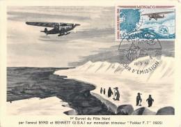 MONACO CARTE MAXIMUM PREMIER JOUR 1er SURVOL DU POLE NORD AMIRAL BYRD BENNETT MISSION POLAIRE TAAF - Missions