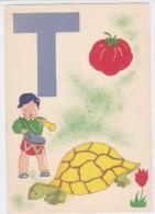 "CARD TARTARUGA-TORUE  ALFABETO LETTERA ""T""  TOMATE TORTUE TAMBUR TULIPE  FG-N-2-0882-25382 - Tortugas"