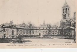 ST DENIS Maison D'éducation De La Légion D'honneur Cours D'honneur Et Vue Du Parloir - Saint Denis