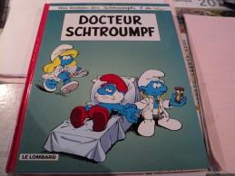 SCHTROUMPFS TOME 18. REEDITION DE 2003. DOCTEUR SCHTROUMPF PAR PEYO. LE LOMBARD SCENARIO DE LUC PARTHOENS ET THIERRY - Schtroumpfs, Les