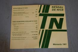 Mémento 1981 Réseau TN De Nice, Transports De Nice, Autobus, Cars, Minibus, Tarifs, Trafic, Effectifs, TRÈS BON ÉTAT - Zonder Classificatie
